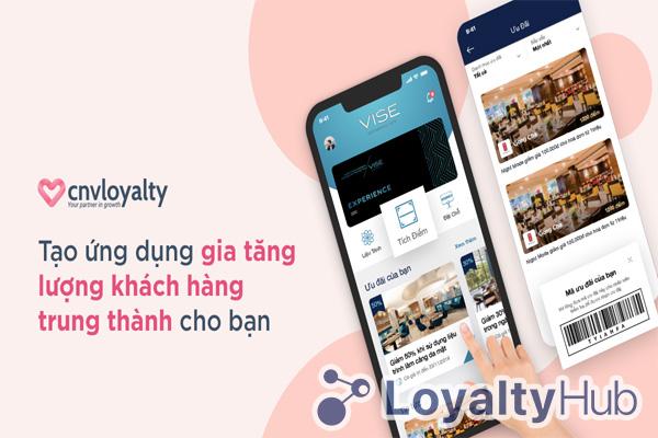 CNV Loyalty - Chương trình Loyalty